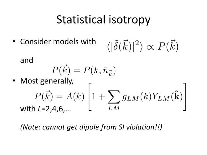 Statistical isotropy