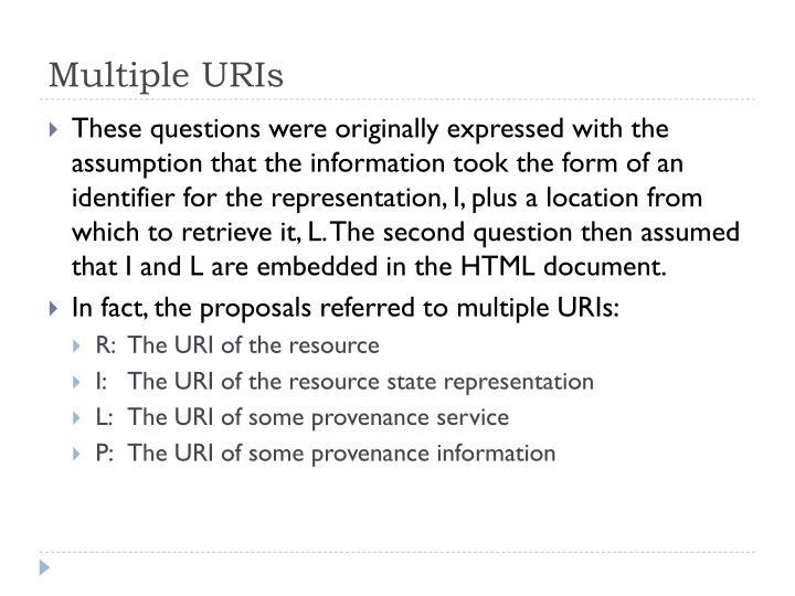 Multiple URIs