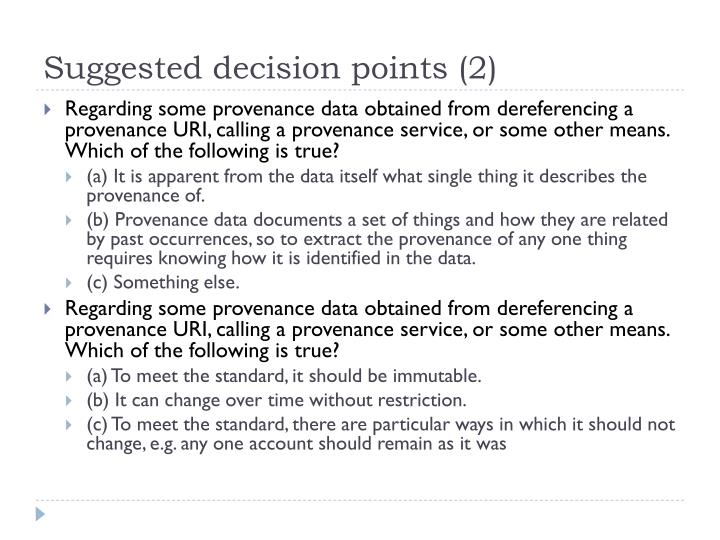Suggested decision points (2)