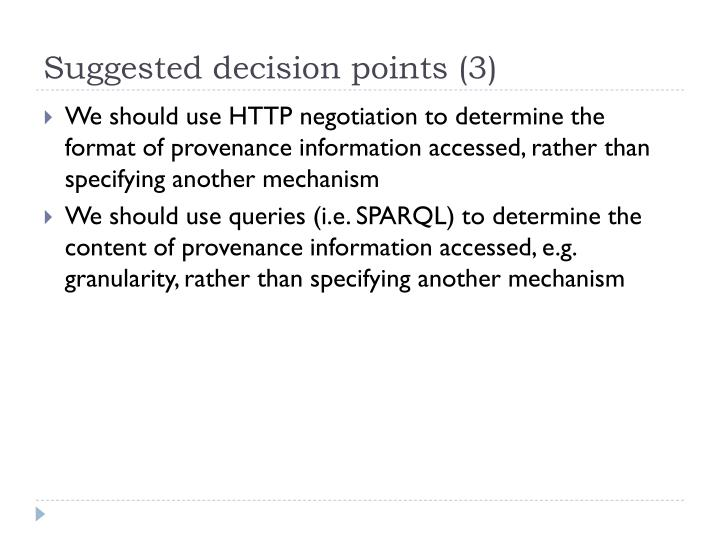 Suggested decision points (3)