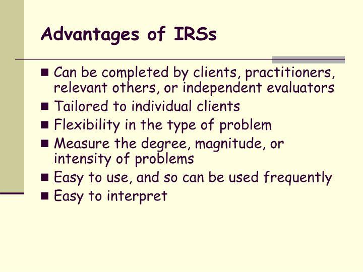Advantages of IRSs