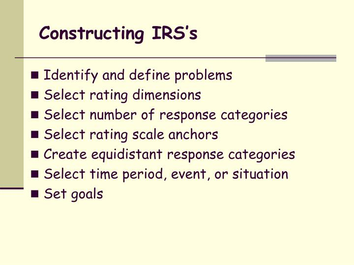 Constructing IRS's