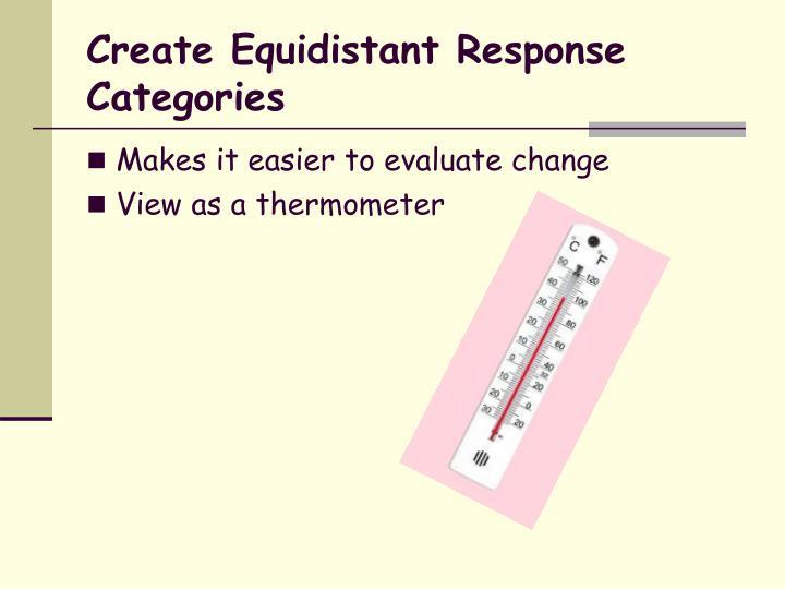 Create Equidistant Response Categories
