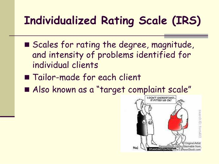 Individualized rating scale irs