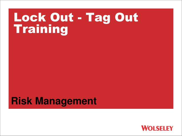 Lock out tag out training