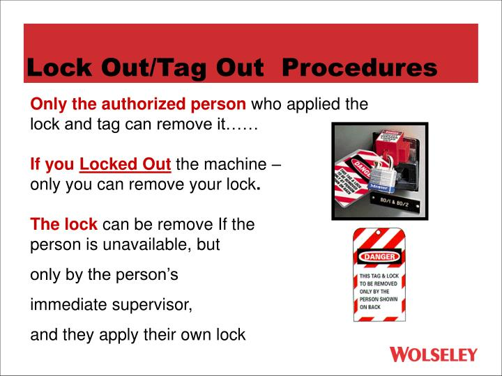 Lock Out/Tag Out  Procedures