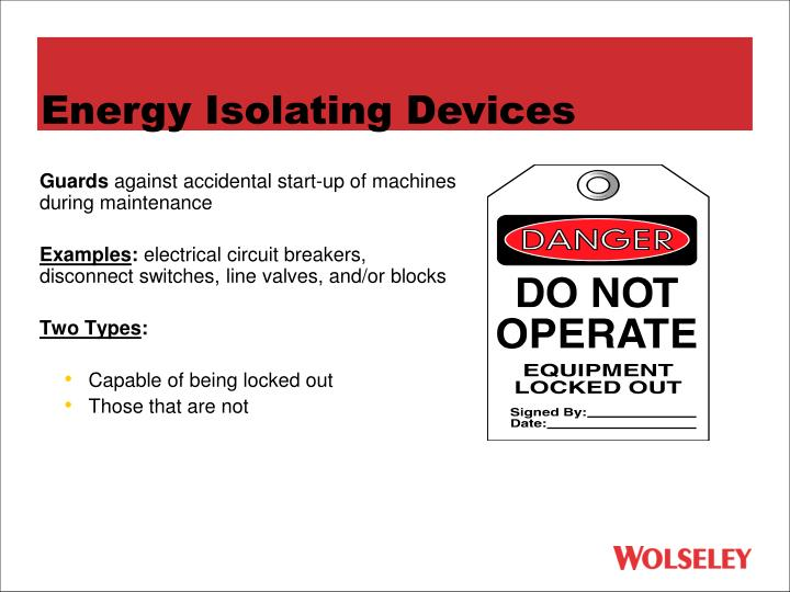 Energy Isolating Devices