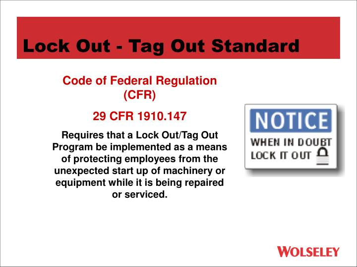 Lock Out - Tag Out Standard