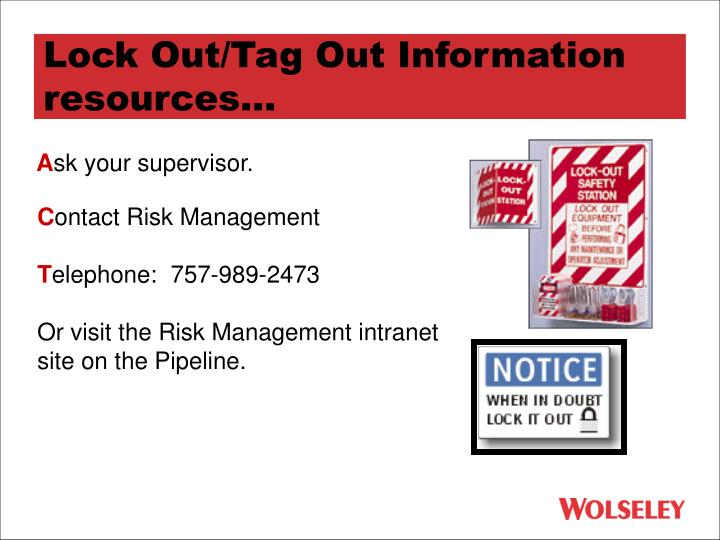 Lock Out/Tag Out Information resources...