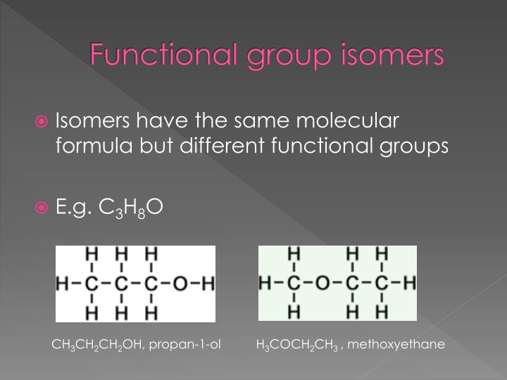 Functional group isomers