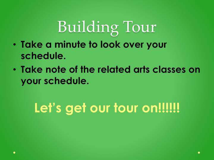 Building Tour