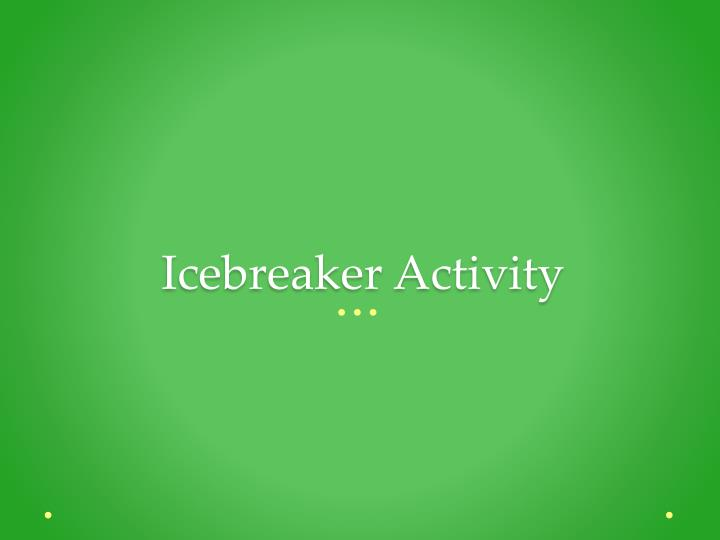 Icebreaker Activity
