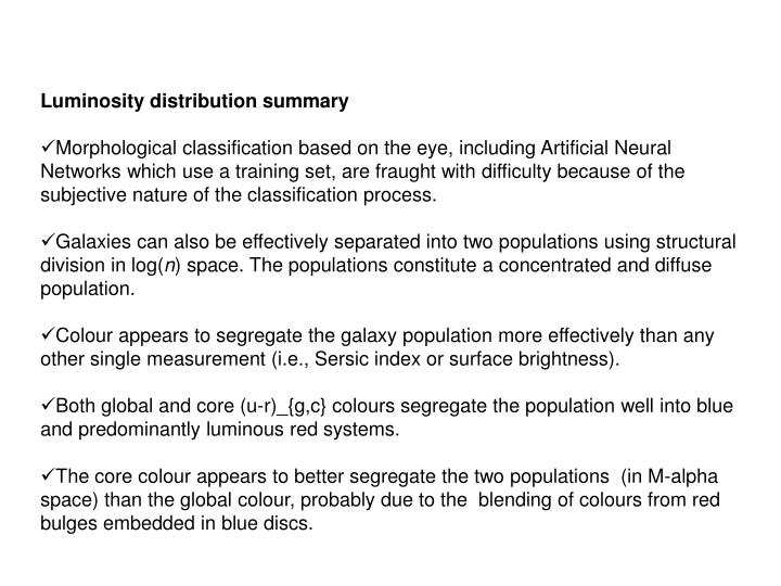 Luminosity distribution summary