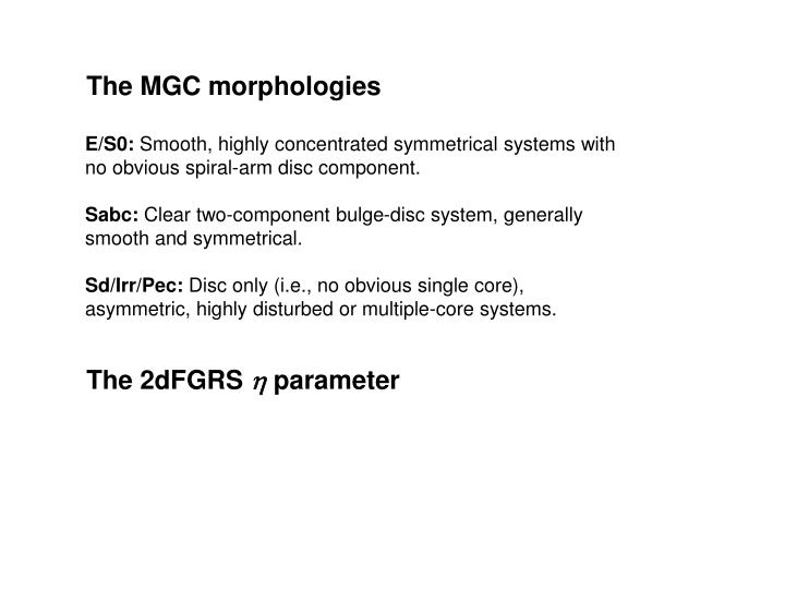 The MGC morphologies