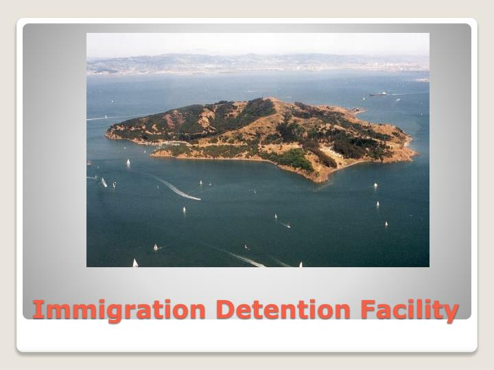 Immigration Detention Facility