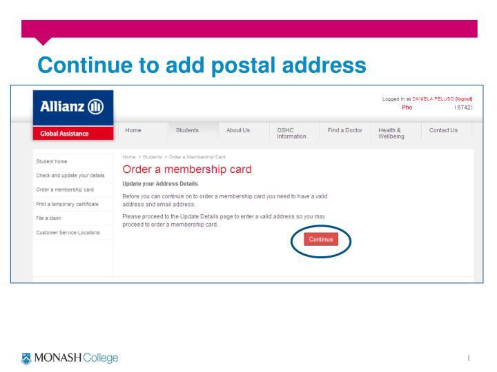 Continue to add postal address