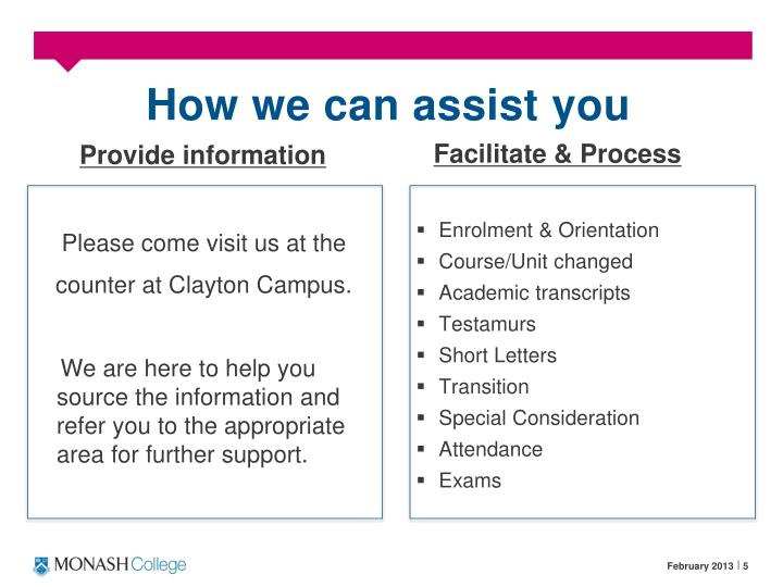 How we can assist you