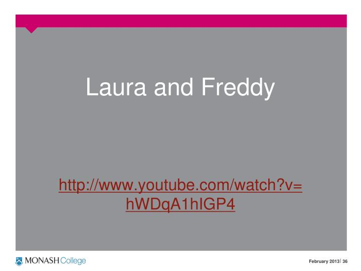 Laura and Freddy