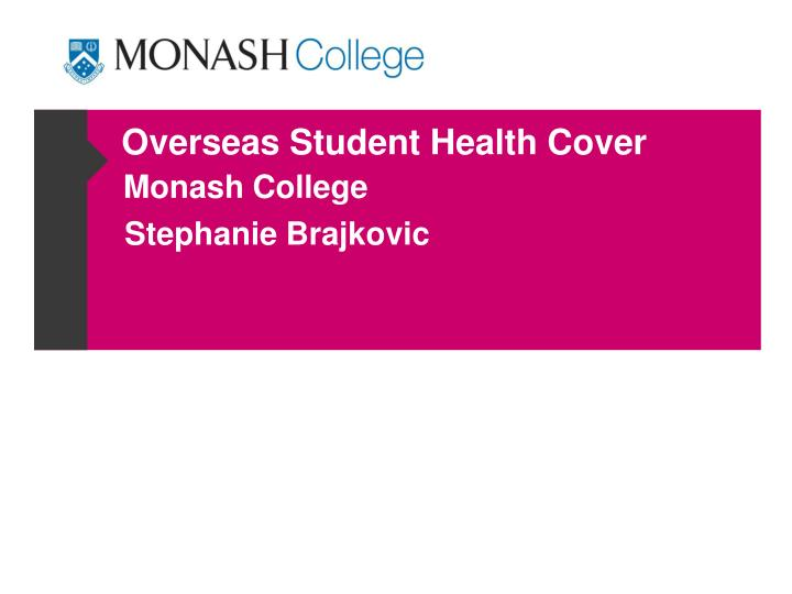 Overseas Student Health Cover