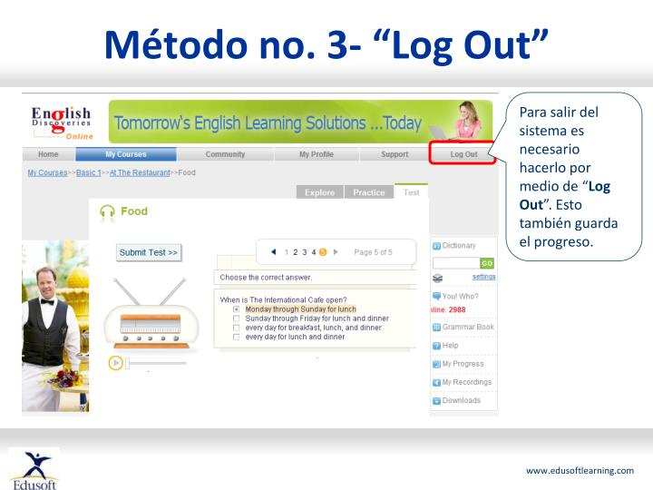 "Método no. 3- ""Log Out"""