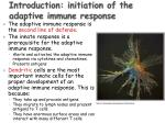 introduction initiation of the adaptive immune response