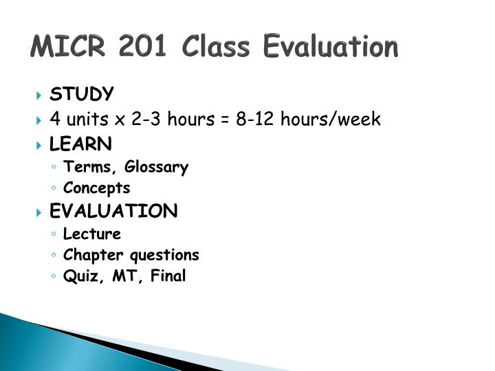 MICR 201 Class Evaluation