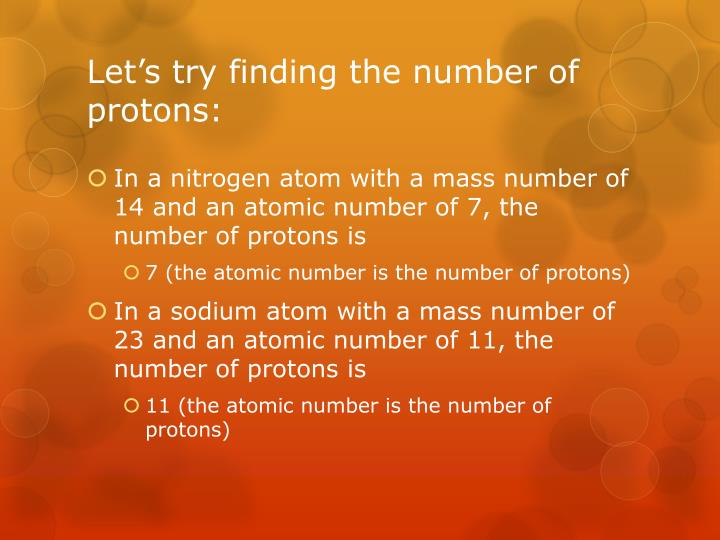 Let's try finding the number of protons: