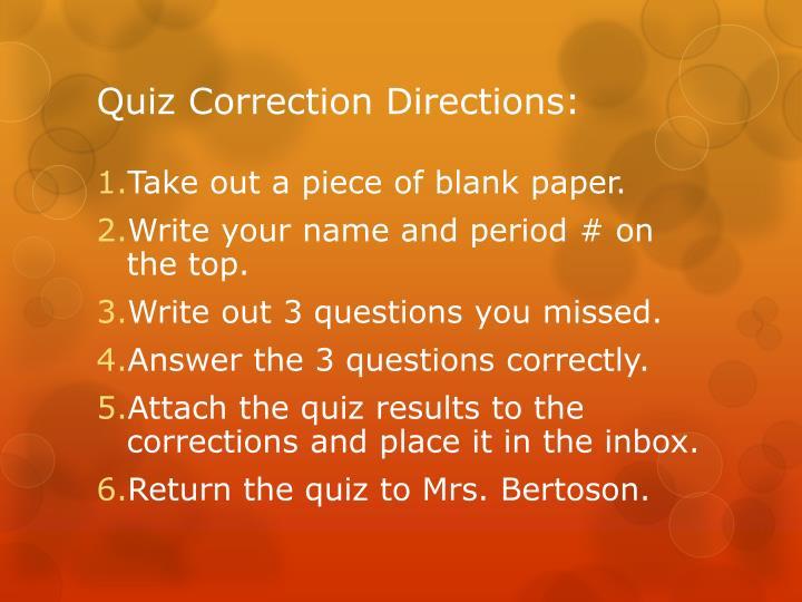 Quiz Correction Directions: