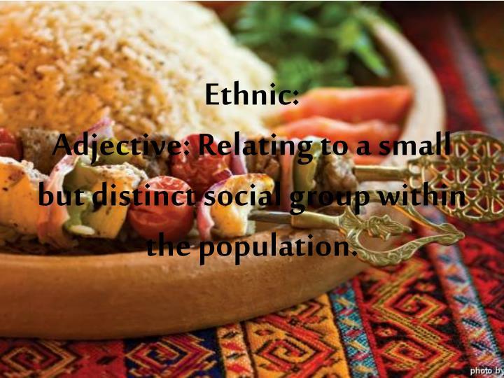 Ethnic:
