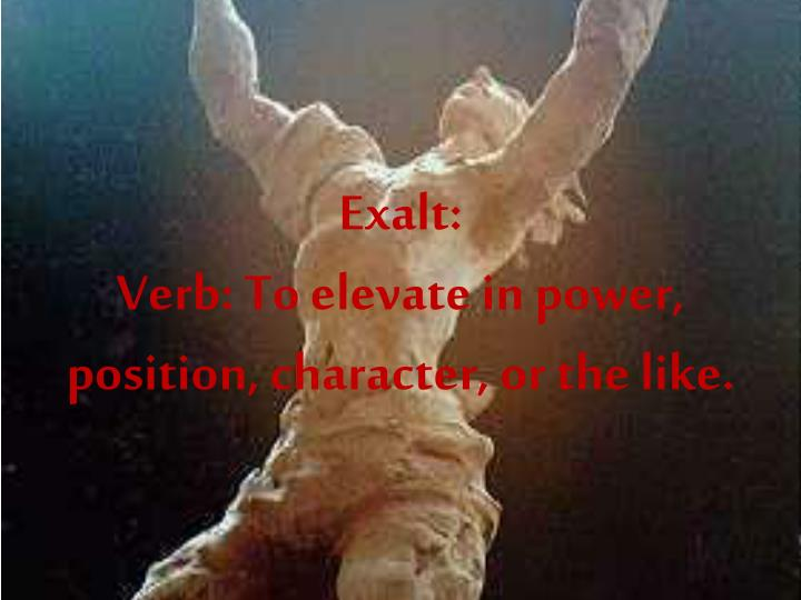Exalt: