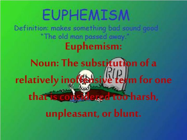 Euphemism: