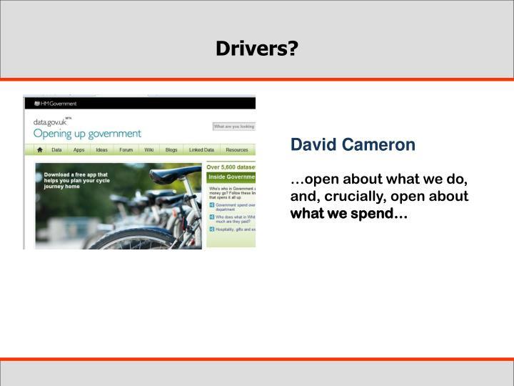 Drivers?