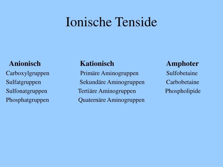 Ionische Tenside