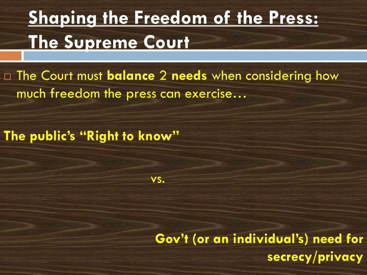 Shaping the Freedom of the Press: The Supreme