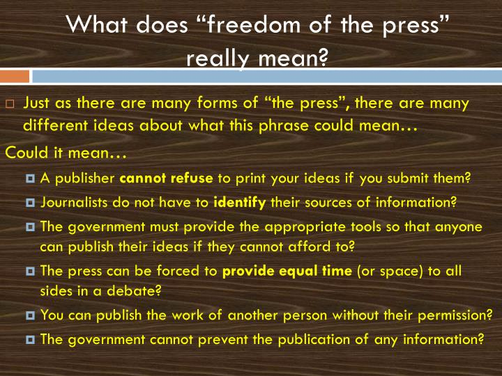 "What does ""freedom of the press"" really mean?"
