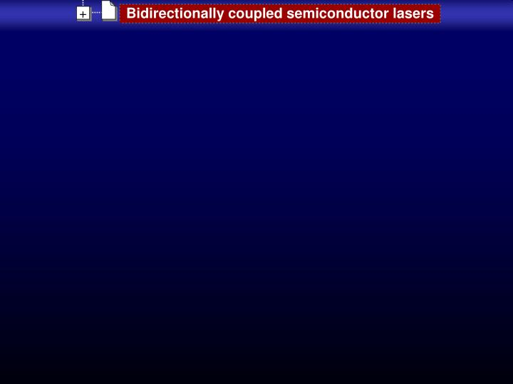 Bidirectionally coupled semiconductor lasers