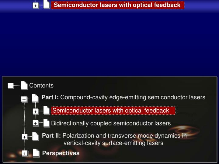 Semiconductor lasers with optical feedback