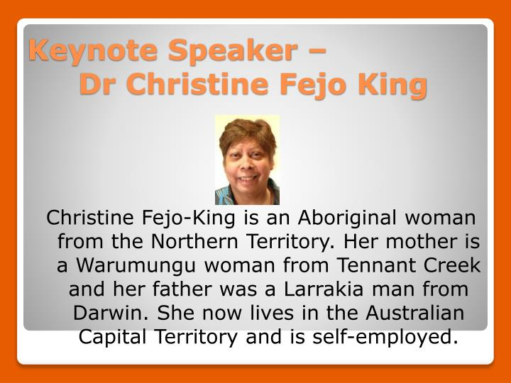 Keynote speaker dr christine fejo king