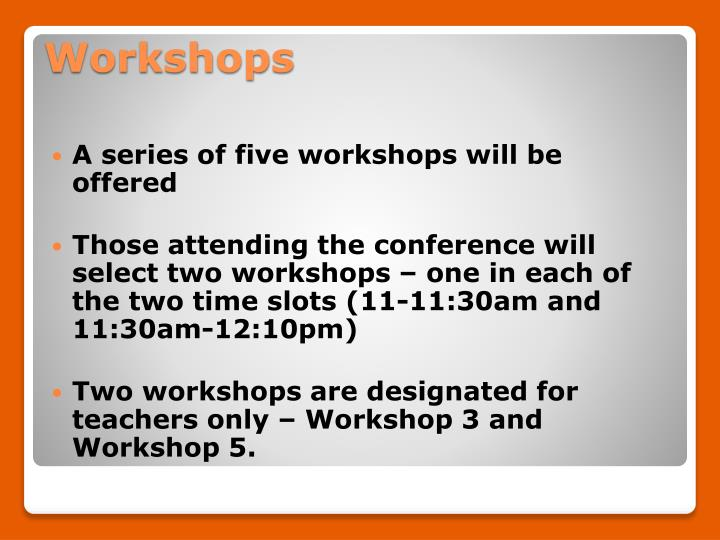 A series of five workshops will be offered