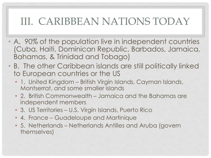 III.  Caribbean nations today