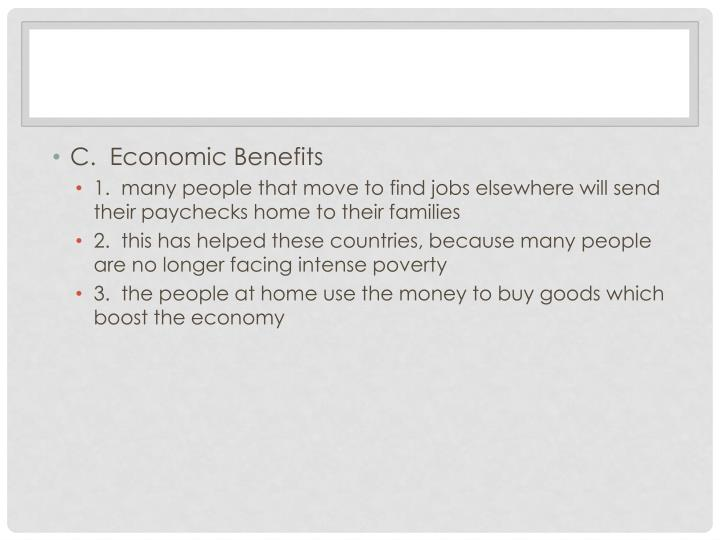 C.  Economic Benefits