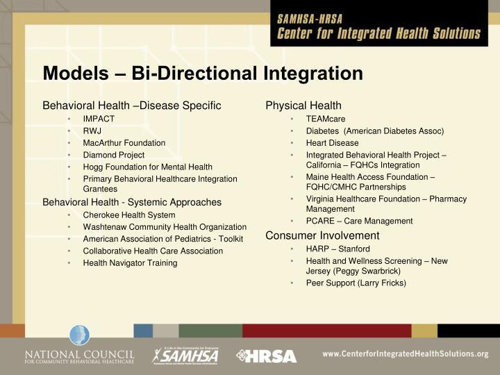 Models – Bi-Directional Integration
