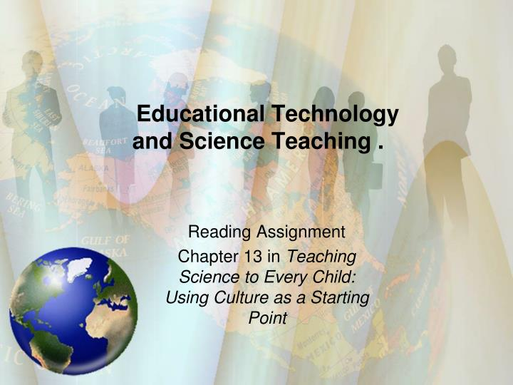 Educational technology and science teaching