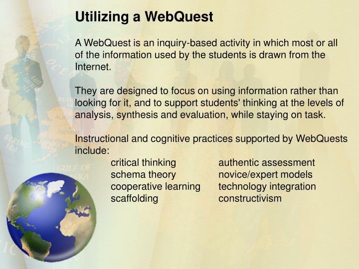 Utilizing a WebQuest