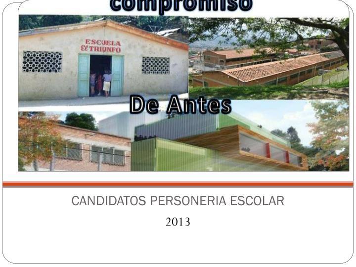 CANDIDATOS PERSONERIA ESCOLAR