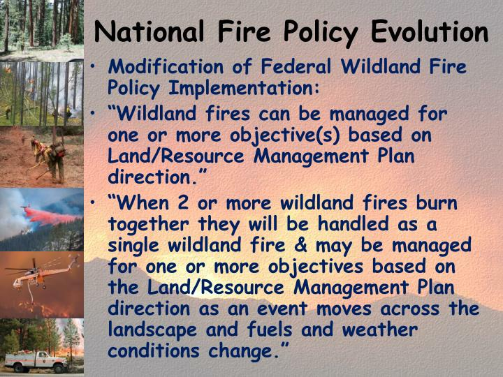 National Fire Policy Evolution