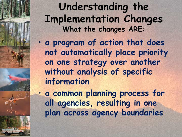 Understanding the Implementation Changes