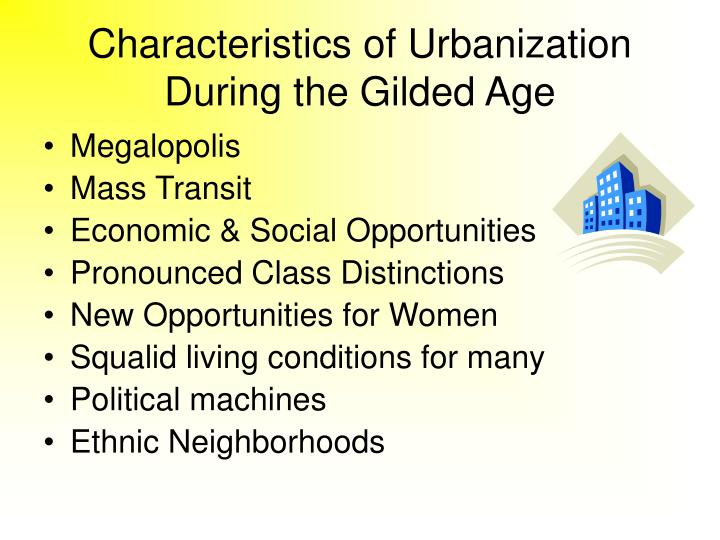 characteristics of any gilded age