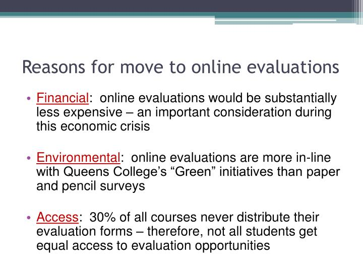 Reasons for move to online evaluations
