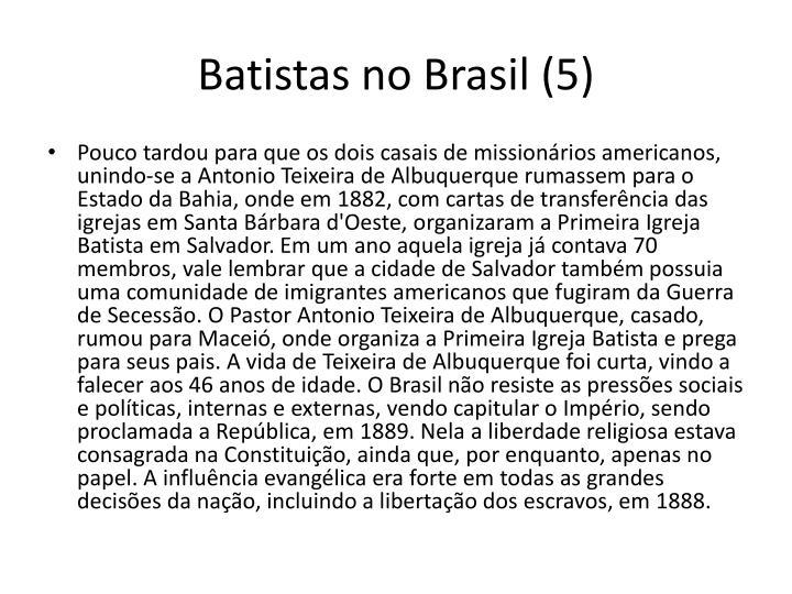 Batistas no Brasil (5)